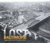 img - for Lost Baltimore book / textbook / text book