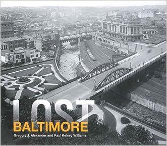 Lost Baltimore written by Paul Kelsey Williams