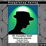 Nacht der Nerze (Dr. Cornelius Stahl - Mörderische Abgründe 10) | Marc Freund