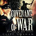 Covenant of War (       UNABRIDGED) by Cliff Graham Narrated by Stefan Rudnicki