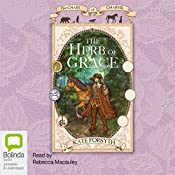 The Herb of Grace: Chain of Charms, Book 3 | Kate Forsyth