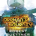 Orphan's Journey: Jason Wander, Book 3 Audiobook by Robert Buettner Narrated by Adam Epstein
