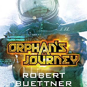 Orphan's Journey: Jason Wander, Book 3 | [Robert Buettner]