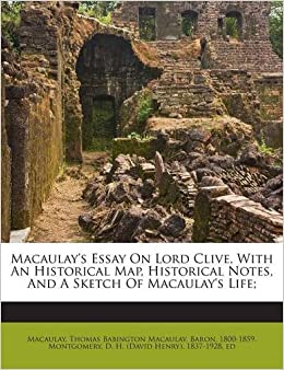 Macaulay's Essay on Lord Clive, (Book, 1902) [WorldCat org]