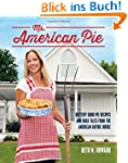 Ms. American Pie: Buttery Good Pie Re...