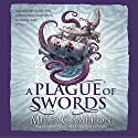 A Plague of Swords: Traitor Son Cycle 4 Hörbuch von Miles Cameron Gesprochen von: Neil Dickson