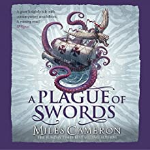 A Plague of Swords: Traitor Son Cycle 4 Audiobook by Miles Cameron Narrated by Neil Dickson