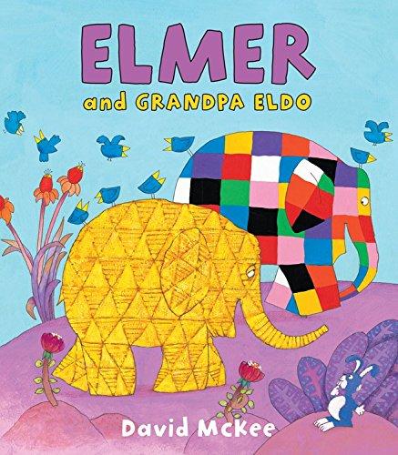 Elmer and Grandpa Eldo (Elmer Books)