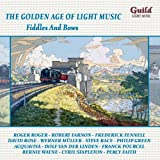 Various Artists The Golden Age of Light Music: Fiddles And Bows
