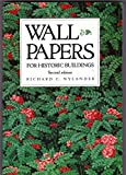 Wallpapers for historic buildings: A guide to selecting reproduction wallpapers