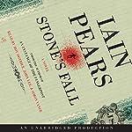 Stone's Fall | Iain Pears