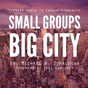 Small Groups, Big City Audiobook