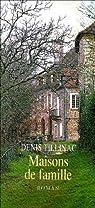 Maisons de famille par Tillinac