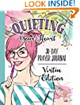 Quieting Your Heart : Prayer Journal...