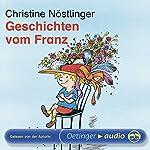 Geschichten vom Franz | Christine Nöstlinger