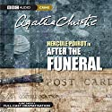 After the Funeral (Dramatised)  by Agatha Christie Narrated by John Moffatt