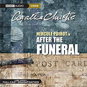 After the Funeral (Dramatised) | [Agatha Christie]