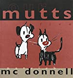 Our Mutts Five (0740704567) by McDonnell, Patrick