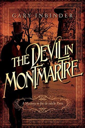 The Devil in Montmartre: A Mystery in Fin de Siècle Paris (The Devil Of Montmartre compare prices)