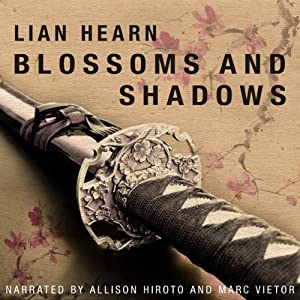 Blossoms and Shadows | [Lian Hearn]
