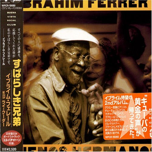 Buenos Hermanos By Ibrahim Ferrer With Ry Cooder (2003-05-14)
