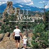 img - for Our Wilderness: America's Common Ground book / textbook / text book