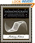 Harmonograph: A Visual Guide to the M...