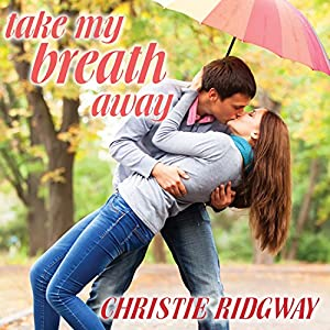 Take My Breath Away Audiobook