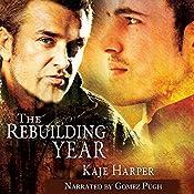 The Rebuilding Year | [Kaje Harper]