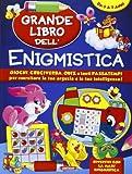Grande libro dell'enigmistica. Da 5-7 anni