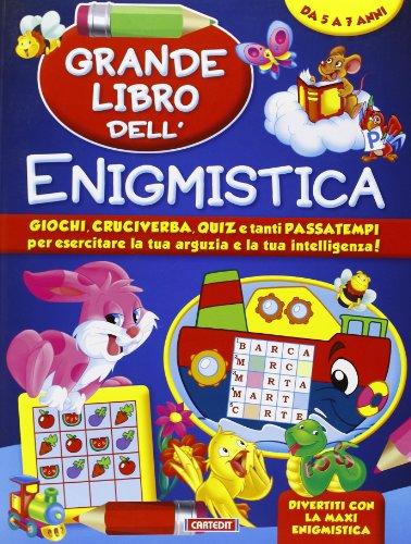 Grande libro dell'enigmistica Da 5 7 anni PDF