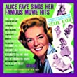 Alice Faye Sings Her Movie Hits: Arranged & Conducted By