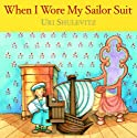 When I Wore My Sailor Suit