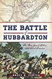 The Battle of Hubbardton:: The Rear Guard Action that Saved America (Military)