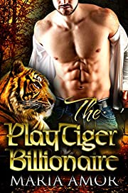 The PlayTiger Billionaire: A Paranormal Billionaire Romance