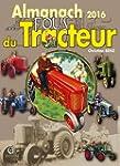 Almanach des fous du tracteur 2016