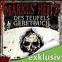 Des Teufels Gebetbuch Audiobook by Markus Heitz Narrated by Uve Teschner