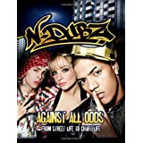 N-DUBZ - Against All Odds: From Street Life to Chart Lifeby N-Dubz