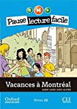 Vacances à Montréal. Pack (Lecture + CD-Audio) (Mise En Scène)