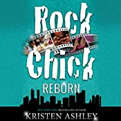 Rock Chick Reborn | [Kristen Ashley]