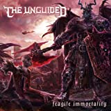 Fragile Immortality (Limited First Edition)