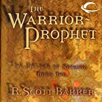 The Warrior-Prophet: The Prince of Nothing, Book Two (       UNABRIDGED) by R. Scott Bakker Narrated by David DeVries