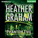 Phantom Evil (       UNABRIDGED) by Heather Graham Narrated by Jeffrey Cummings