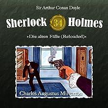 Charles Augustus Milverton (Sherlock Holmes - Die alten Fälle34 [Reloaded]) Hörspiel von Arthur Conan Doyle Gesprochen von: Christian Rode, Peter Groeger