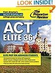 ACT Elite 36: Elite Prep for Advanced...