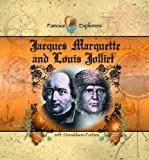 Jacques Marquette and Louis Jolliet (Famous Explorers)