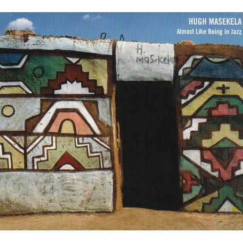 [DualDisc][OF] Hugh Masekela - Almost Like Being in Jazz - 2005 (Jazz)