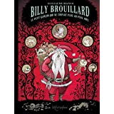 Billy Brouillard, Tome 2 : Le Petit Gar�on qui ne croyait plus au p�re No�lpar Bianco