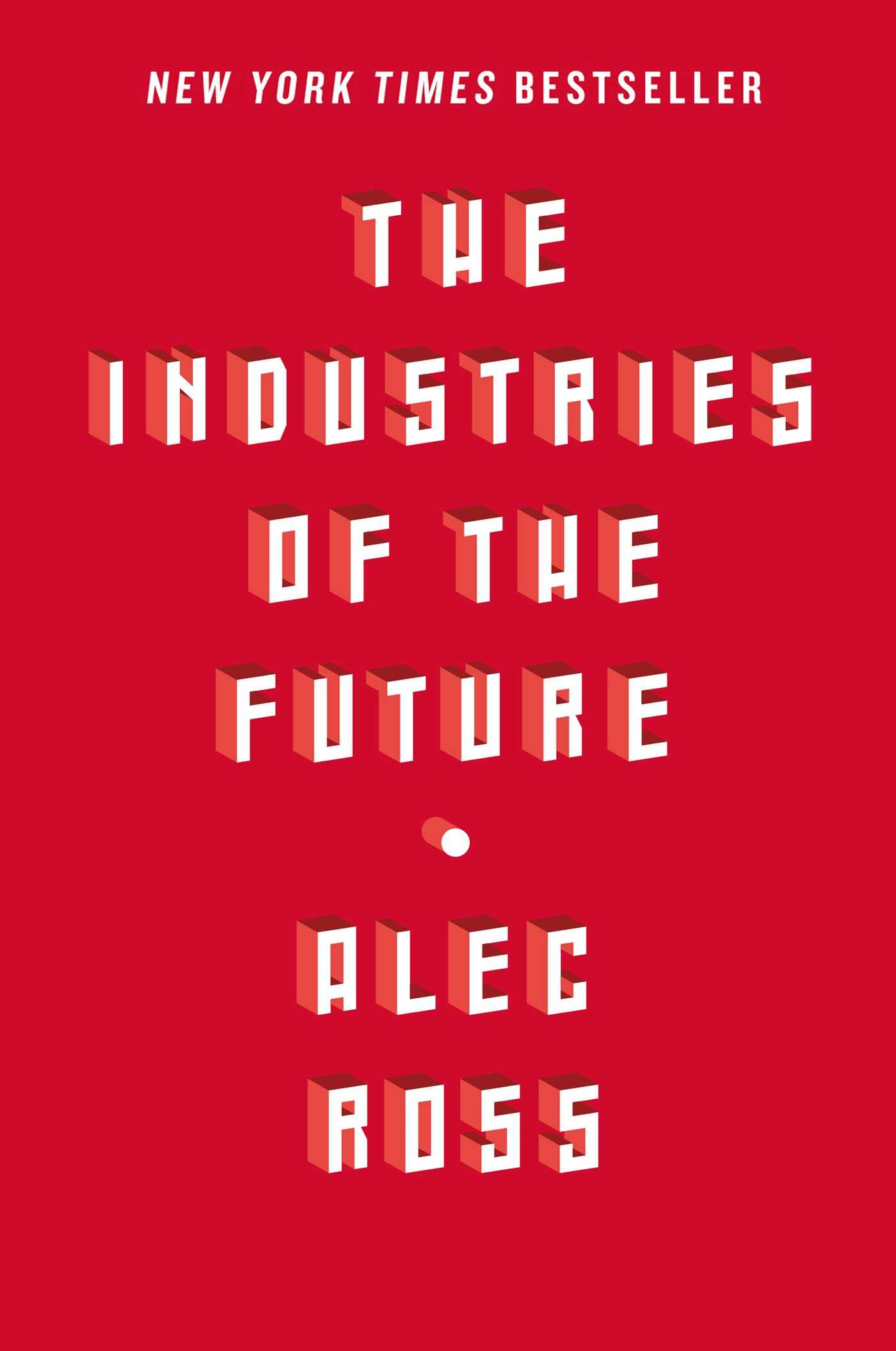 Buy The Industries Of The Future Book Online At Low Prices In India  The  Industries Of The Future Reviews & Ratings  Amazon