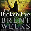 The Broken Eye Audiobook by Brent Weeks Narrated by Simon Vance